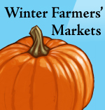Eat Local All Winter Long at our indoor markets!